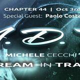 Michele Cecchi presents A Dream In Trance Chapter44 Special Guest Paolo Costa
