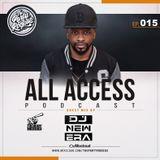 The Party Rockas All Access 015 - DJ New Era