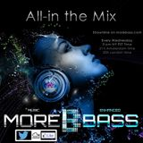 All-in the Mix on MoreBass (wk 15 '16)