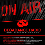 DECADANCE RADIO - 04/05 AUGUST 2017 - Presented By Resident – DANNY WOLF