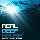 DJBLIND/REAL DEEPHOUSE THE LIVESESSION