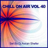 Chill On Air Vol 40