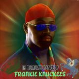 THE WHISTLE SONG IS WHERE YOU ARE (DJ JIM LEWIS FRANKIE KNUCKLES TRIBUTE MINI MIX)