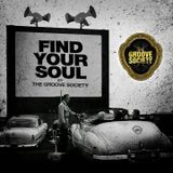 Find Your Soul By The Groove Society 016