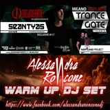 Warm Up Alessandra Roncone @Trance Gate Sean Tyas, Neptune Project 31.01.15