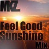MaddoKz - Feel Good Sunshine Mix (Chillstep)