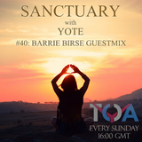Sanctuary with Yote 040: Barrie Birse Guestmix