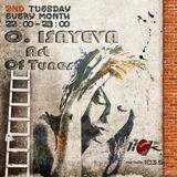 O. ISAYEVA presents Art of Tunes - 9th October 2018