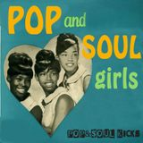 POP&SOUL KICKS #122: Pop&Soul GIRLS