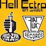 Hell Ectro en Stock #277 - 20-10-2017 - Pro-Zak Trax Vs Fiat Lux Records