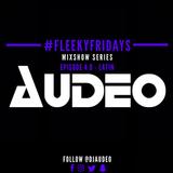 #FleekyFridays Ep. 4 - Latin