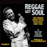 Reggae Got Soul - Volume 4 (September 2015)