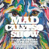 Mad Calypso Show #10 30.03.2017 @ Artikalvibes.net