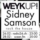 WEYKUP! Radio with Sidney Samson (Rock the Houze)