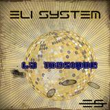 Eli System - La Musique