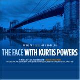 The Face #112 w/ Kurtis Powers (19/03/17)