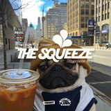 The Squeeze - Episode 011 w/ Sailor Gerry