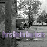Paris Ghetto Cow beats