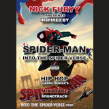 SPIDER-MAN INTO THE SPIDER VERSE HIP HOP REMIX SOUNDTRACK MIXTAPE BY NICK FURYY