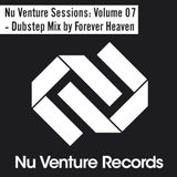 Nu Venture Sessions: Volume 07 - Dubstep Mix by Forever Heaven