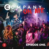 COMPANY On Air - Online Radio Show - EPISODE ONE