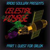 Radio Soulwax Presents Celestial Voyage – Part 1 –Quest For Orlok