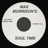 #SoulTime with Max Morrison 25.5.17