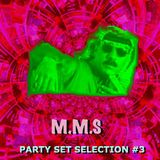 M.M.S PARTY SET SELECTION #3