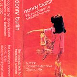 DJ. DONNY BURLIN :: THE SOUNDTRACK 2 BEAUTIFUL WOMEN (Mix HOUSE Set ) :: Baltimore.MD