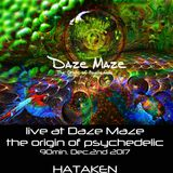 HATAKEN - Live at Daze Maze _ the origin of psychedelic