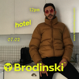 Brodinski - 07/02/19