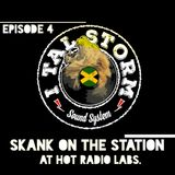 """I Tal Storm """"Skank on the Station"""" Episode 4 Part Two"""