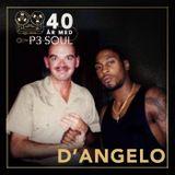 40 år med P3 Soul: D'Angelo