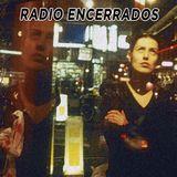 Radio Encerrados #24