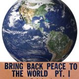 Bring Back Peace To the World