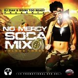 DJ Ziah and Sidiki Too Ready - No Mercy Vol 3