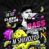 Shavozo @ BASS Generation no Clash Club