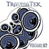TraumaTek-volgaan live set