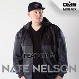 DMS MINI MIX WEEK #307 DJ NATE NELSON