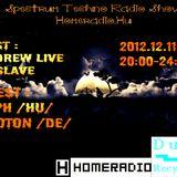 Andrew Live @ SpectrumTechno Homeradio 2012.12.11