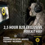 2,5 HOUR B2B EXCLUSIVE podcast #007 ft. Alexander Valentijn, Mispoes, Pixelman and Wildebras