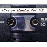Mixtape Monday 006 - New Trax