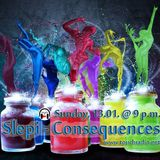 Slepi - Consequences