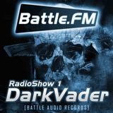Battle Audio Radio Show 1 by Dark Vader