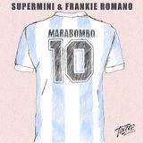 "Supermini & Frankie Romano - August ""Marabombo"" Mix"