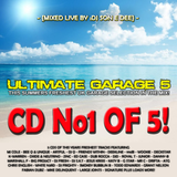 Ultimate Garage 5 CD1 - The Summer Edition Mixed By DJ Son E Dee
