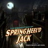 The Springheel Saga: Series One, Episode Two Trailer