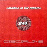 MANILAINTHEJUNGLE - Discipline (26.02.10)