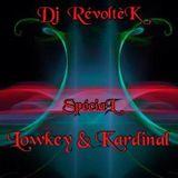 Dj RévoltèK - Spécial Lowkey & Kardinal - Version Longue