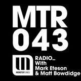 MTR043 with Mark Eteson & Matt Bowdidge